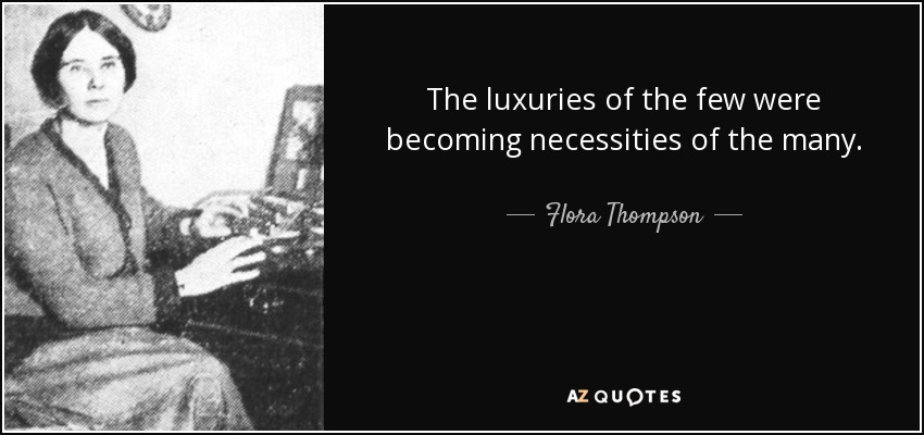 can a luxury become a necessity