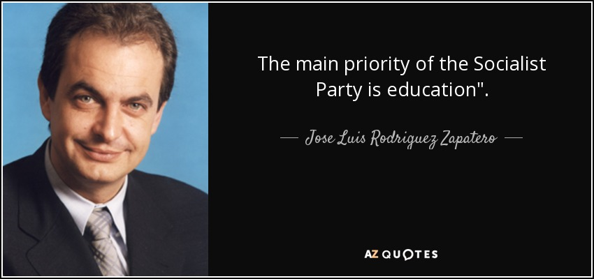 The main priority of the Socialist Party is education