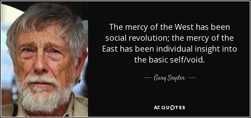 Gary Snyder revolution in the revolution in the revolution