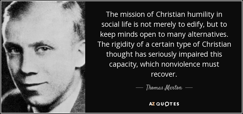 Thomas Merton Quote The Mission Of Christian Humility In Social