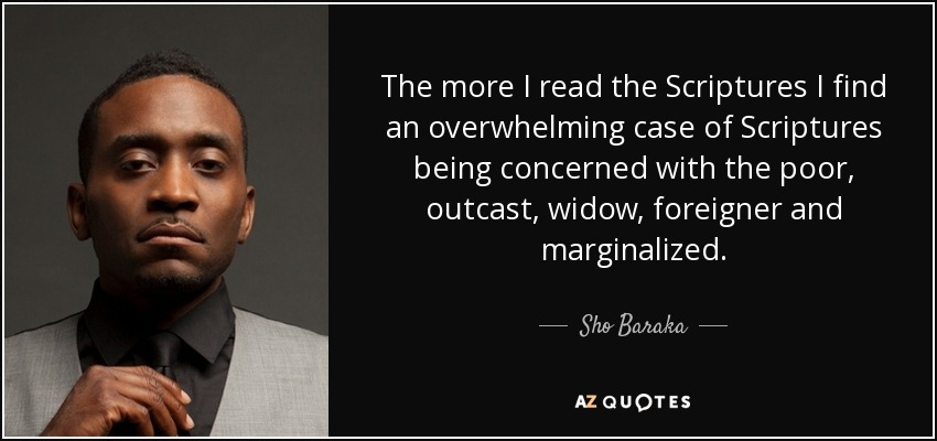 Sho Baraka Quote The More I Read The Scriptures I Find An