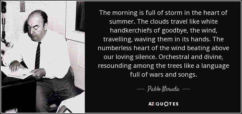 Pablo Neruda goodbye