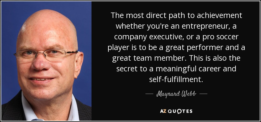 nard webb quote the most direct path to achievement whether