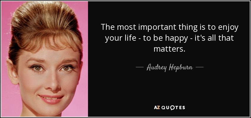 Audrey Hepburn quote: ...