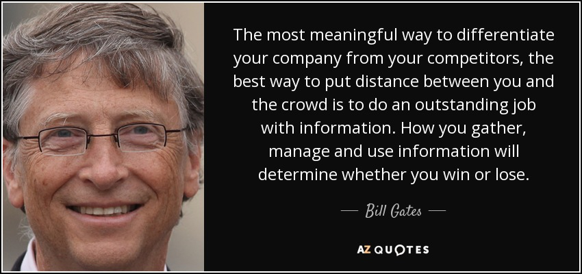Most Meaningful Quotes Fair Bill Gates Quote The Most Meaningful Way To Differentiate Your