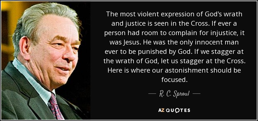 R. C. Sproul quote: Th...R.c. Sproul Sermons