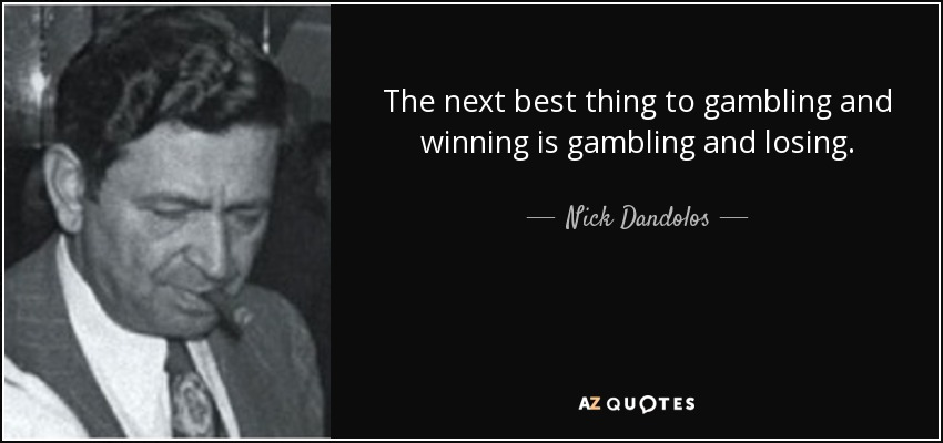 Quotes On Gambling