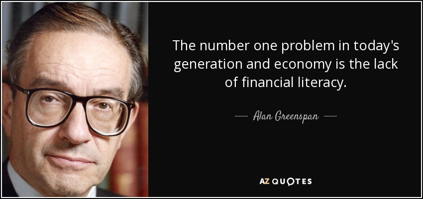 Alan Greenspan Quote The Number One Problem In Todays Generation