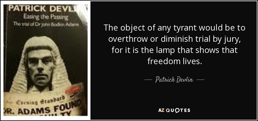 QUOTES BY PATRICK DEVLIN, BARON DEVLIN