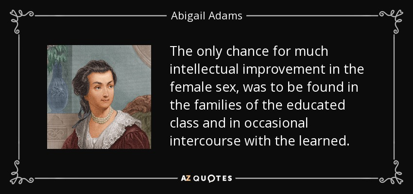 abigail adams accomplishments Abigail adams was the 1st first lady to live in the white house abigail adams was the 1st woman to be both wife of a president and mother of a president featured item.