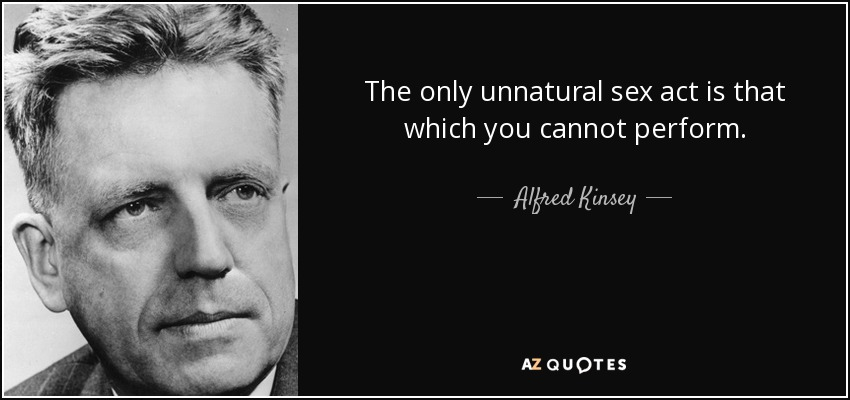 TOP 18 QUOTES BY ALFRED KINSEY | A-Z Quotes