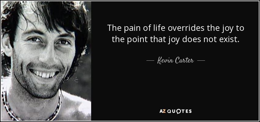 Quotes By Kevin Carter A Z Quotes