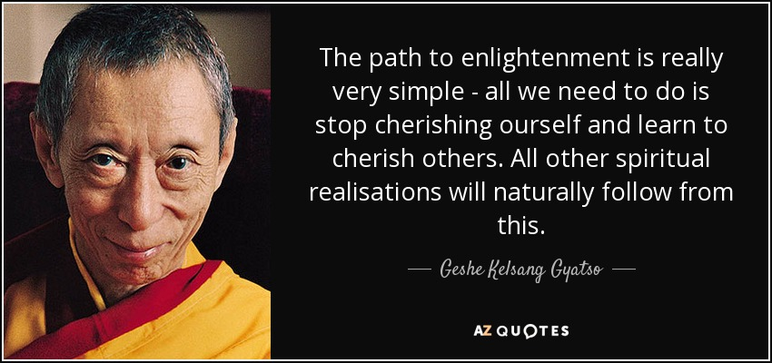 Geshe Kelsang Gyatso Quote: The Path To Enlightenment Is