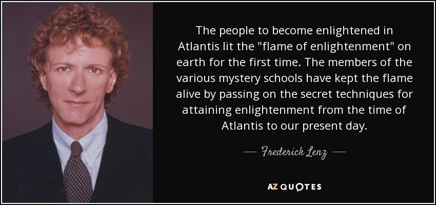 The people to become enlightened in Atlantis lit the