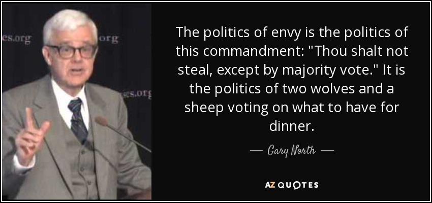 The politics of envy is the politics of this commandment:
