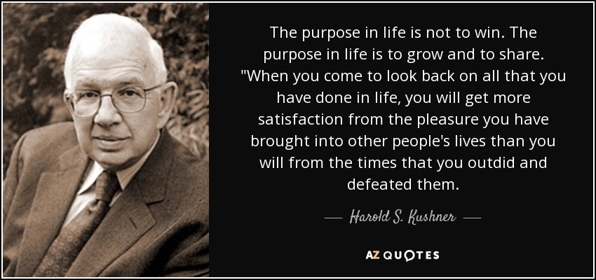 תוצאת תמונה עבור ‪the purpose in life is not to win‬‏