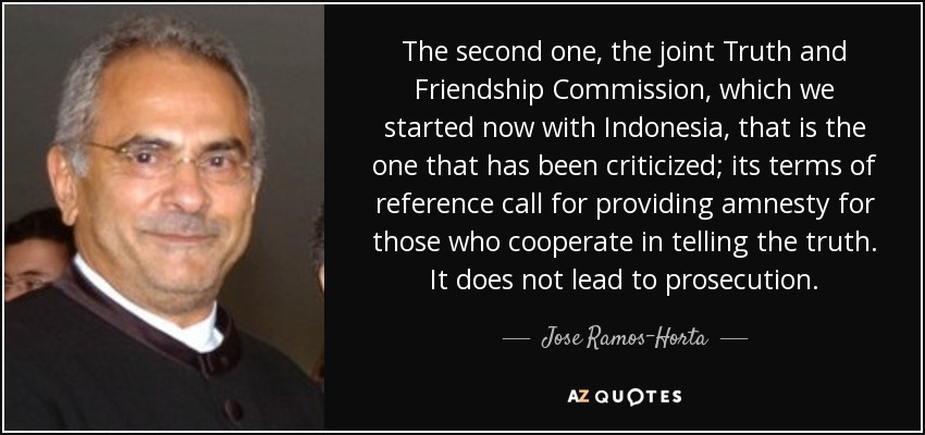 jose ramos horta quote the second one the joint truth and