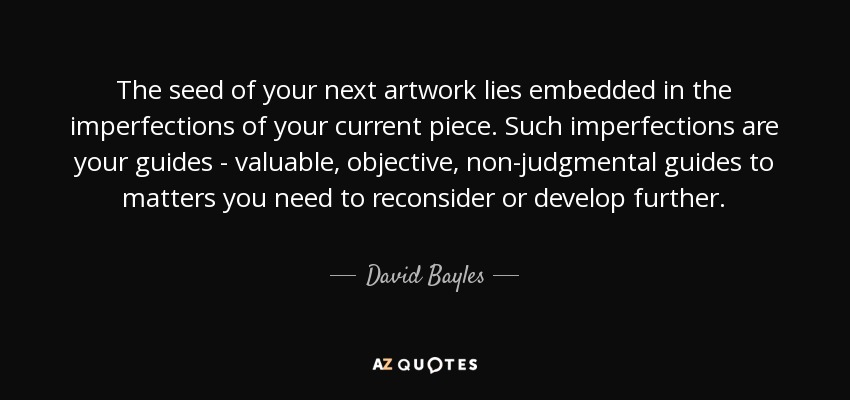 Top 25 Quotes By David Bayles A Z Quotes