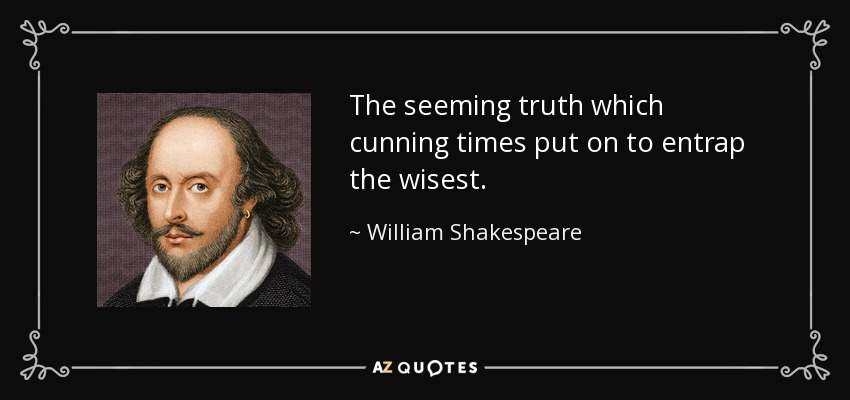[Image: quote-the-seeming-truth-which-cunning-ti...9-0917.jpg]
