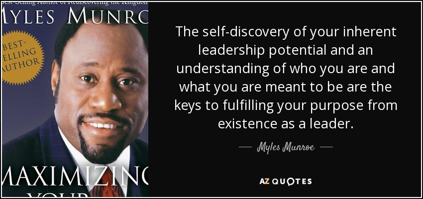 Myles Munroe quote: The self-discovery of your inherent ...
