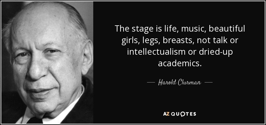 Az Quotes Stunning Top 7 Quotesharold Clurman  Az Quotes