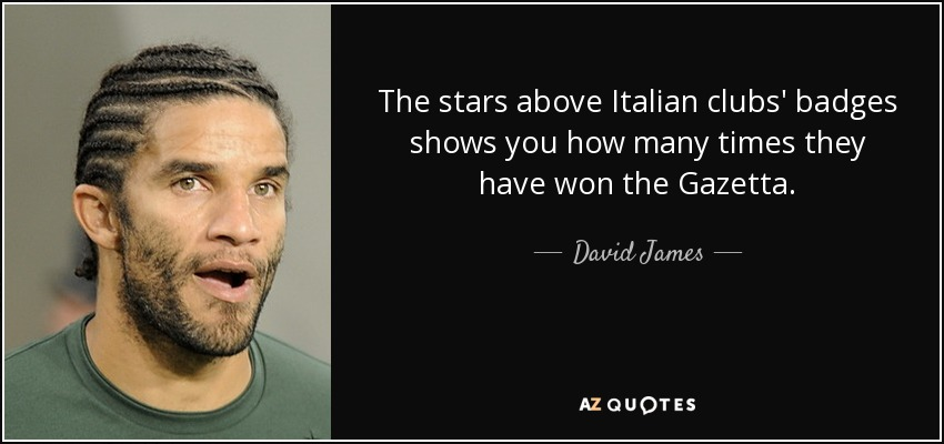 The stars above Italian clubs' badges shows you how many times they have won the Gazetta. - David James