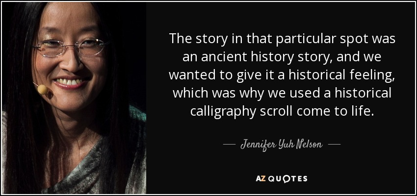 The story in that particular spot was an ancient history story, and we wanted to give it a historical feeling, which was why we used a historical calligraphy scroll come to life. - Jennifer Yuh Nelson