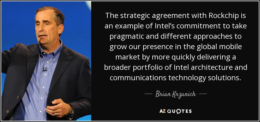 Brian Krzanich quote: The strategic agreement with Rockchip