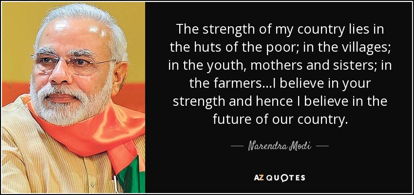 narendra modi quote the strength of my country lies in