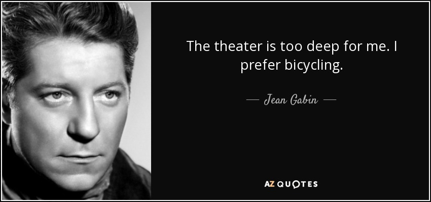 Quotes By Jean Gabin A Z Quotes