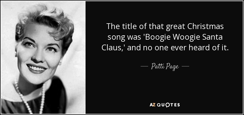 Patti Page quote: The title of that great Christmas song was ...