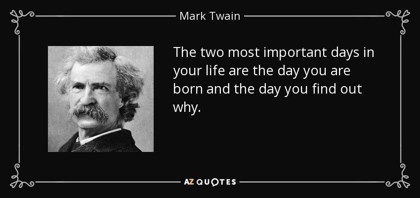 ผลการค้นหารูปภาพสำหรับ quotes of mark twain TWO MOST IMPORTANT