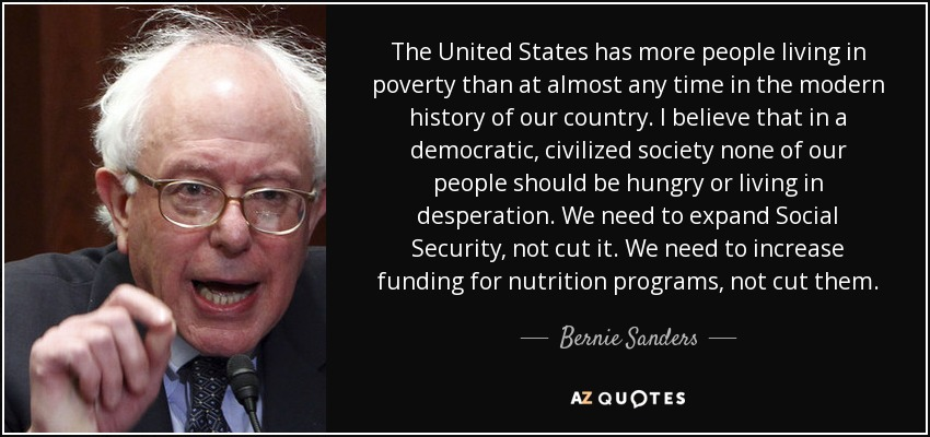 Bernie Sanders Quote The United States Has More People Living In