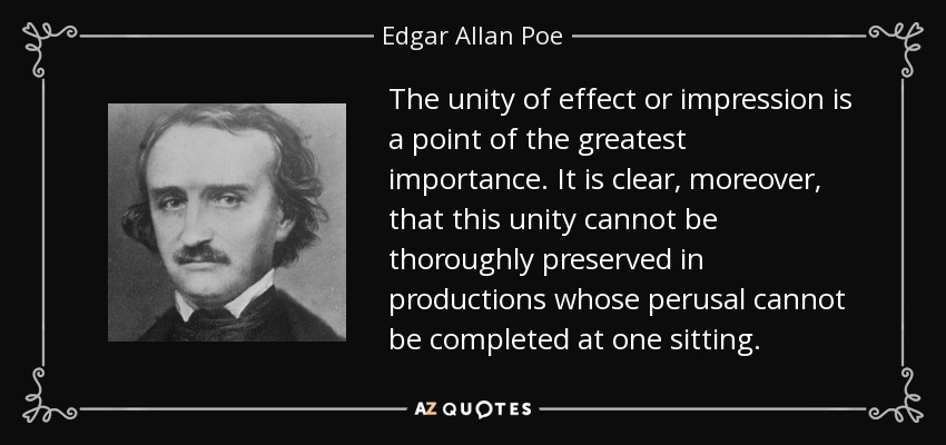 The Craft: Poe's Unity of Effect