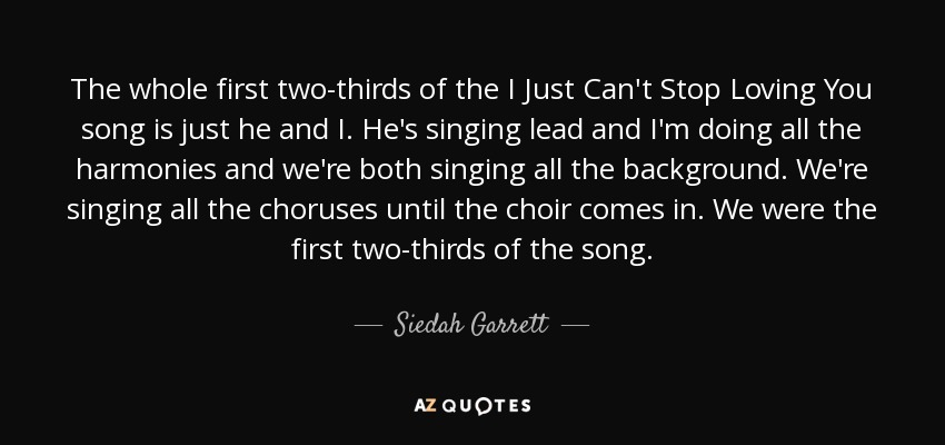 Siedah Garrett Quote The Whole First Two Thirds Of The I Just Cant