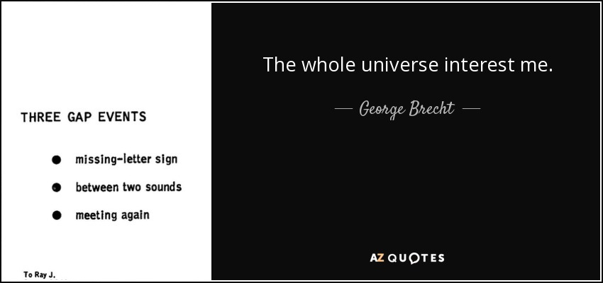 Quotes By George Brecht A Z Quotes