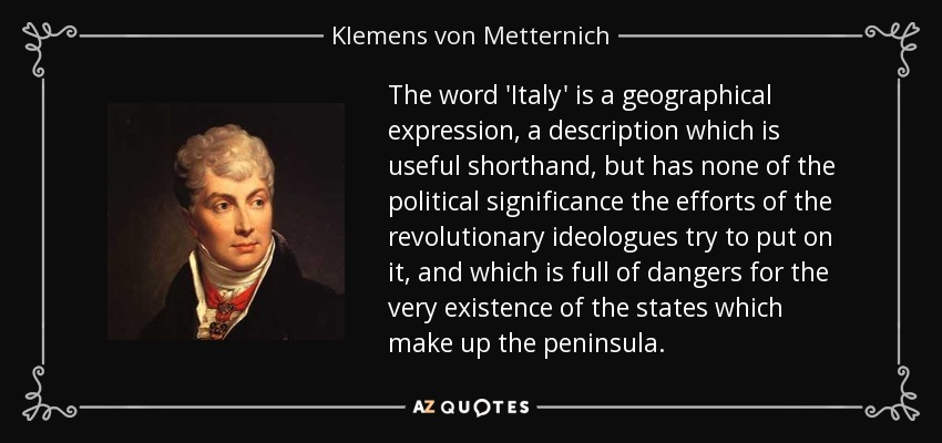 the political role of clemens metternich in european history Conservative, sophisticate, skilled diplomat whereas the general political development in europe klemens von metternich was a descendant of.