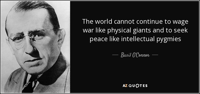 QUOTES BY BASIL O'CONNOR
