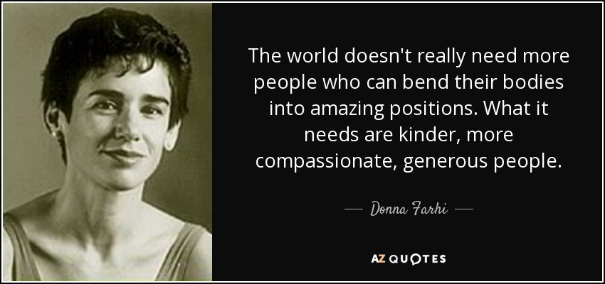 Top 21 Quotes By Donna Farhi A Z Quotes
