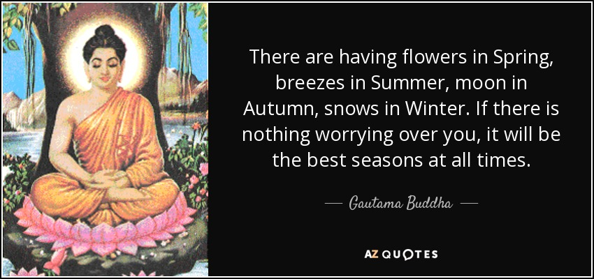 Gautama Buddha Quote There Are Having Flowers In Spring Breezes In