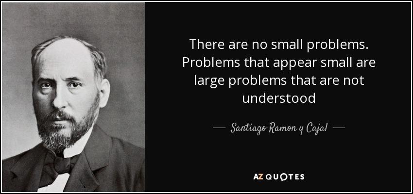 Kết quả hình ảnh cho There are No Small Problems