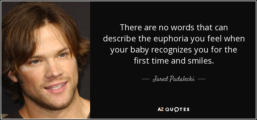 Jared Padalecki Quote There Are No Words That Can Describe The