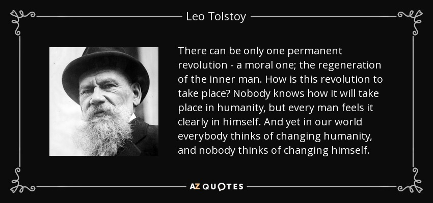 Leo Tolstoy Quote There Can Be Only One Permanent Revolution A