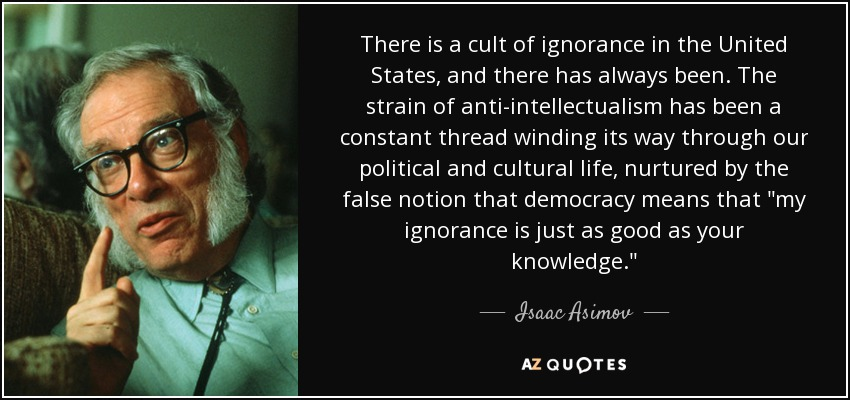 Image result for asimov anti intellectual