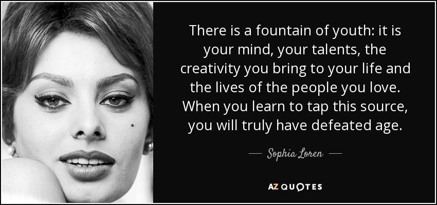 Sophia Loren quote: Th...
