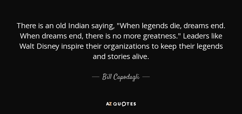 There is an old Indian saying,
