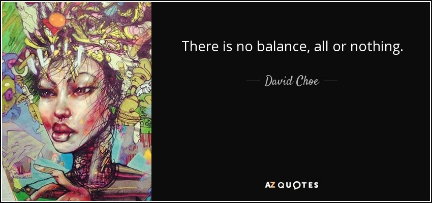 Quotes By David Choe A Z Quotes