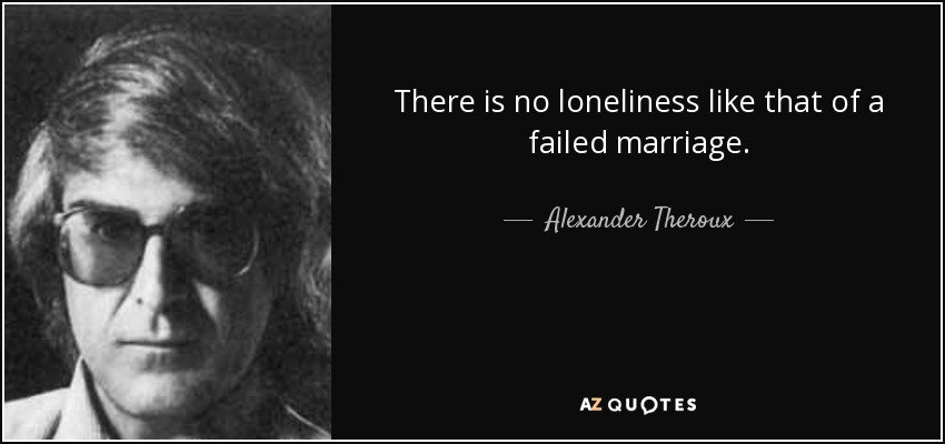 TOP 14 FAILED MARRIAGE QUOTES | A-Z Quotes