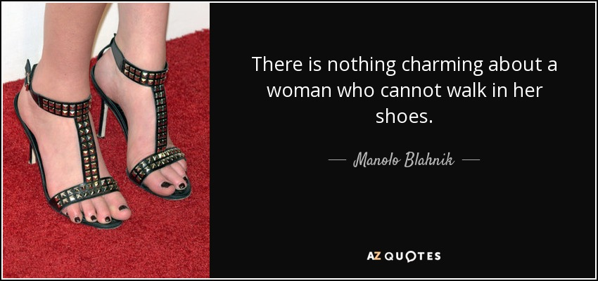 Top 25 Quotes By Manolo Blahnik Of 88 A Z Quotes