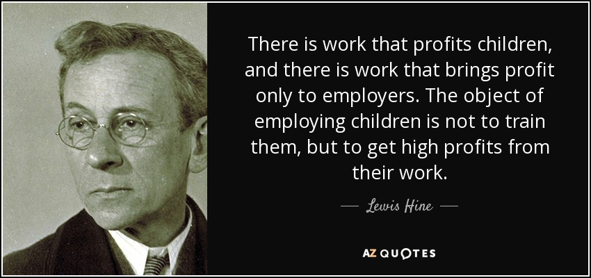 Top 10 Quotes By Lewis Hine A Z Quotes